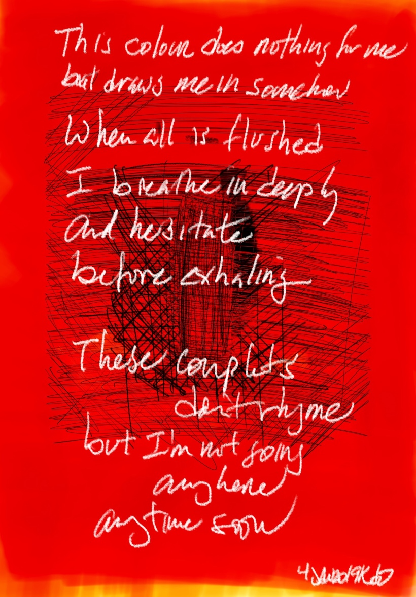 handwritten poem, white text on sketch in red, black, and yellow.